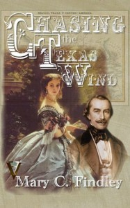 Chasing the Texas Wind - Mary C. Findley