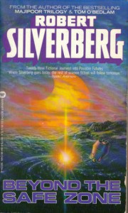 Beyond the Safe Zone - Robert Silverberg