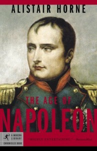 The Age of Napoleon - Alistair Horne