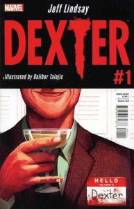 Dexter #1 - Jeff Lindsay, Dalibor Talajić