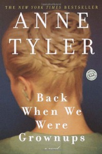 Back When We Were Grownups - Anne Tyler