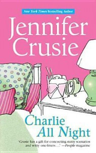 Charlie All Night - Jennifer Crusie