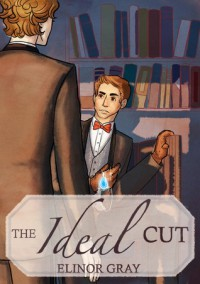 The Ideal Cut - Elinor Gray