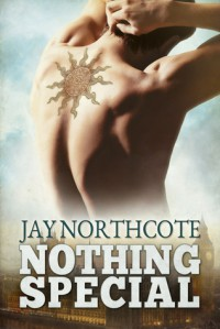 Nothing Special - Jay Northcote