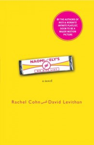Naomi and Ely's No Kiss List - Rachel Cohn, David Levithan