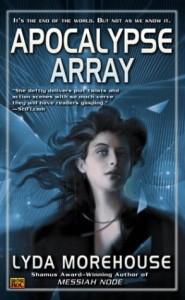 Apocalypse Array - Lyda Morehouse