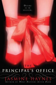 The Principal's Office - Jasmine Haynes