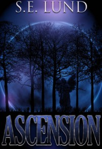 Ascension (Dominion, #2) - S.E. Lund