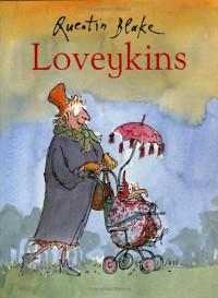 Loveykins - Quentin Blake