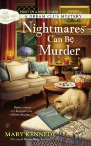 Nightmares Can Be Murder - Mary Kennedy
