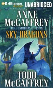 Sky Dragons - Anne McCaffrey, Todd J. McCaffrey
