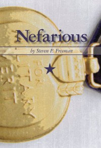 Nefarious  - Steven F. Freeman