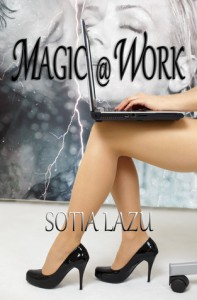 Magic at Work - Sotia Lazu