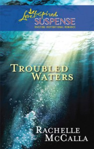 Troubled Waters - Rachelle McCalla