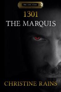 1301: The Marquis - Christine Rains