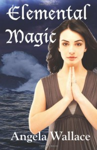 Elemental Magic - Angela Wallace