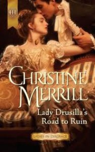 Lady Drusilla's Road to Ruin - Christine Merrill