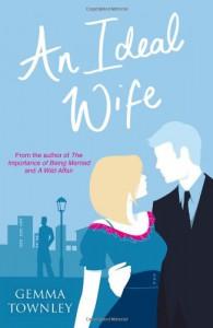 An Ideal Wife  - Gemma Townley