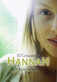 El corazón de Hannah - Rocío Carmona
