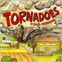 Tornadoes! - Gail Gibbons
