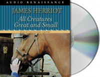 All Creatures Great and Small - James Herriot, Christopher Timothy