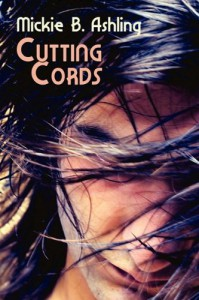 Cutting Cords - Mickie B. Ashling