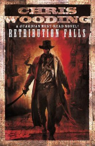 Retribution Falls: Tales of the Ketty Jay (Tale of the Ketty Jay 1) - Chris Wooding BA