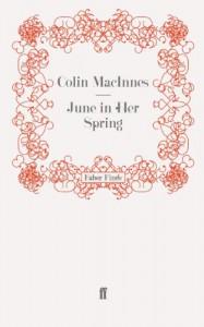 June In Her Spring - Colin MacInnes