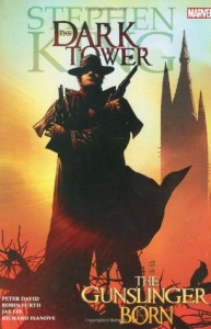The Dark Tower, Volume 1: The Gunslinger Born - Richard Isanove, Jae Lee, Robin Furth, Peter David, Stephen King