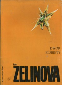 Dwór Elżbiety - Hana Zelinova