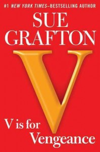 V is for Vengeance (Kinsey Millhone, #22) - Sue Grafton