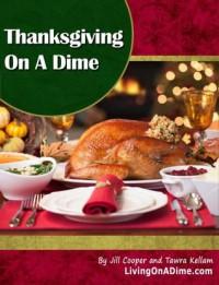 Thanksgiving On a Dime - Jill Cooper, Tawra Kellam
