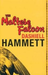 The Maltese Falcon - Dashiell Hammett