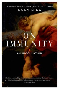 On Immunity: An Inoculation - Eula Biss