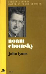 Noam Chomsky - John Lyons, Frank Kermode