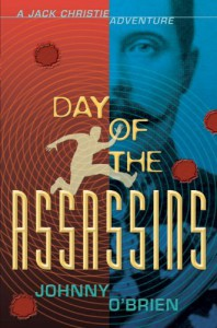 Day of the Assassins: A Jack Christie Adventure - Johnny O'Brien