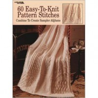 60 Easy-To-Knit Pattern Stitches - Leisure Arts
