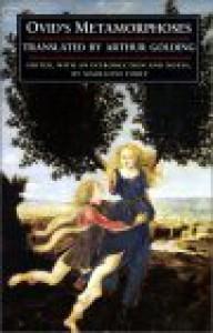 "Ovid's ""Metamorphoses"" - Ovid, Madeleine Forey, Arthur Golding"