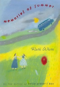 Memories of Summer - Ruth White