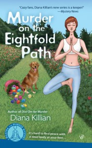 Murder on the Eightfold Path (Mantra for Murder Mysteries, No. 3) - Diana Killian