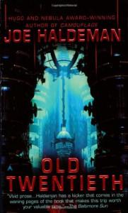 Old Twentieth - Joe Haldeman