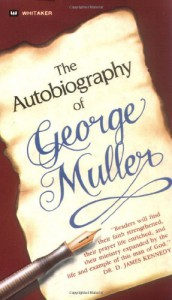 Autobiography of George Muller - George Müller