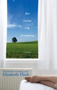 But Inside I'm Screaming - Elizabeth Flock