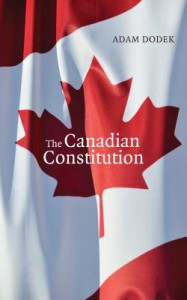The Canadian Constitution - Adam Dodek