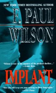 Implant - F. Paul Wilson