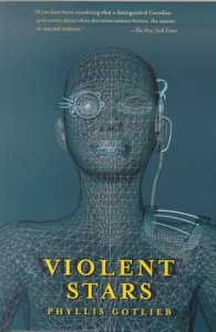 Violent Stars - Phyllis Gotlieb, Phyllis Gottlieb