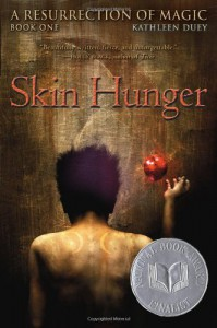 Skin Hunger  - Kathleen Duey