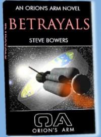 Betrayals - Steve Bowers