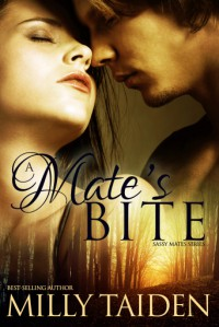 A Mate's Bite (Sassy Mates #2) - Milly Taiden