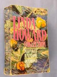 Linda Howard Collection #01: Midnight Rainbow/Diamond Bay - Linda Howard